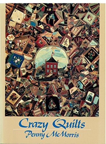 9780525481096: Crazy Quilts
