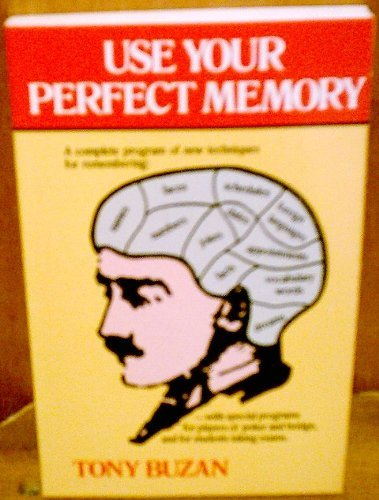9780525481126: Use Your Perfect Memory