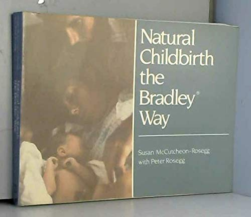 9780525481133: Natural Childbirth the Bradley Way