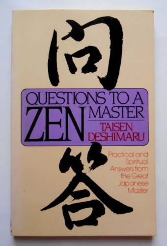 Questions to a Zen Master: Taisen Deshimaru