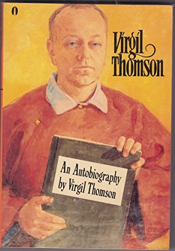 9780525481607: Virgil Thomson - An Autobiography