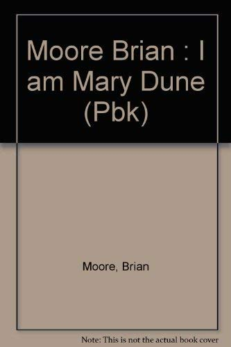 9780525481799: Moore Brian : I am Mary Dune (Pbk)
