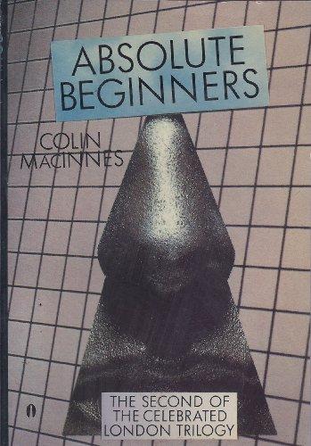 9780525481898: Macinnes Colin : Absolute Beginners (Pbk)