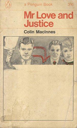 MR. LOVE AND JUSTICE: MacInnes, Colin