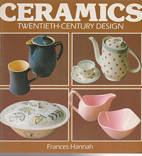 9780525482123: Ceramics: Twentieth-Century Design