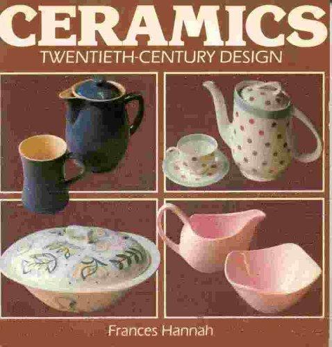 Ceramics: Twentieth-Century Design: Hannah, Frances