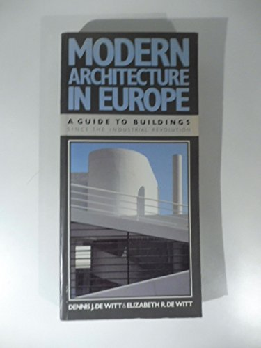 9780525482161: Modern Architecture in Europe: A Guide to Buildings Since the Industrial Revolution