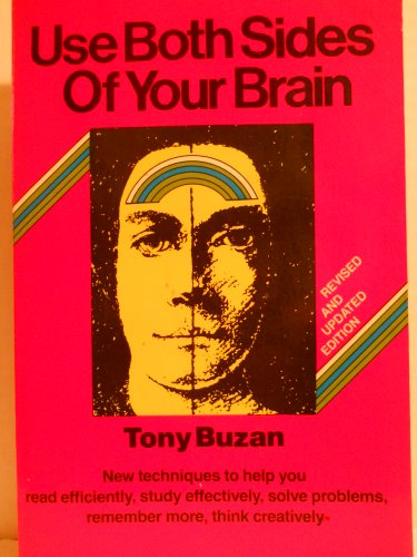 Use Both Sides of Your Brain: Buzan, Tony