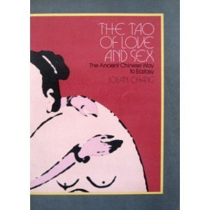 9780525482307: The Tao of Love and Sex