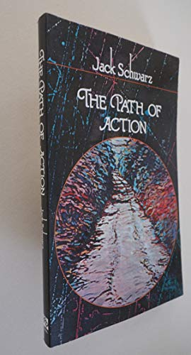 9780525482314: The Path of Action