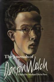 The Journals of Denton Welch: Welch, Denton