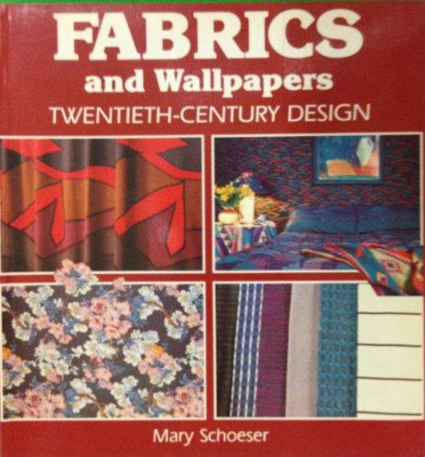 Fabrics and Wallpapers: Twentieth-Century Design: Schoeser, Mary