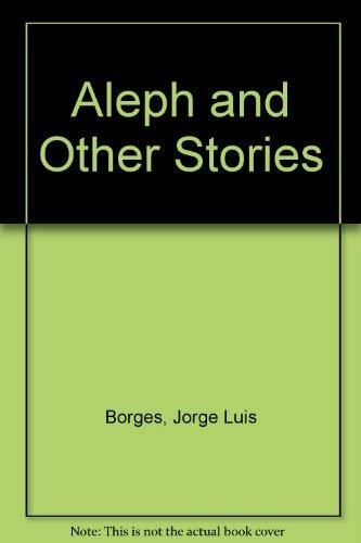9780525482758: Aleph and Other Stories