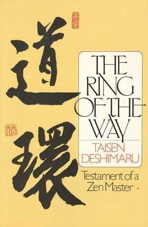 9780525482932: The Ring of the Way: Testament of a Zen Master