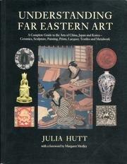 9780525482956: Understanding Far Eastern Art