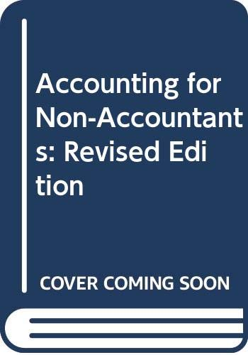 9780525483069: Accounting for Non-Accountants: Revised Edition