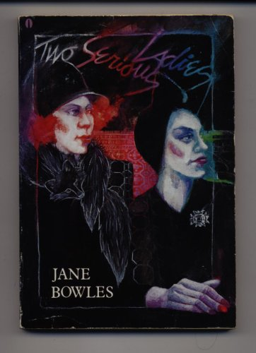 9780525483243: Bowles Jane : Two Serious Ladies (Pbk)