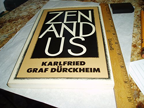 9780525483311: Durckheim K. Graf : Zen and Us (Pbk)
