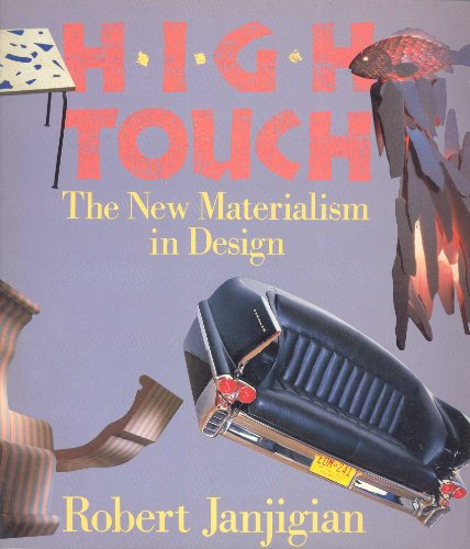 High Touch: The New Materialism in Design