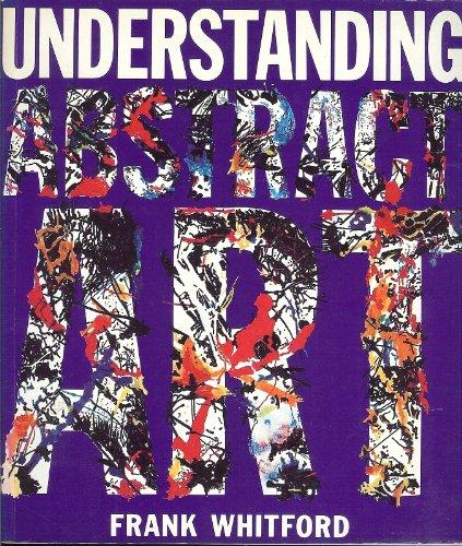 9780525483434: Understanding Abstract Art