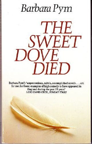 9780525483809: The Sweet Dove Died