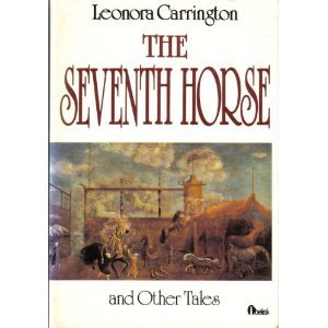 9780525483847: The Seventh Horse And Other Tales