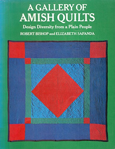 9780525483984: A Gallery of Amish Quilts Design Diversity from a Plain People