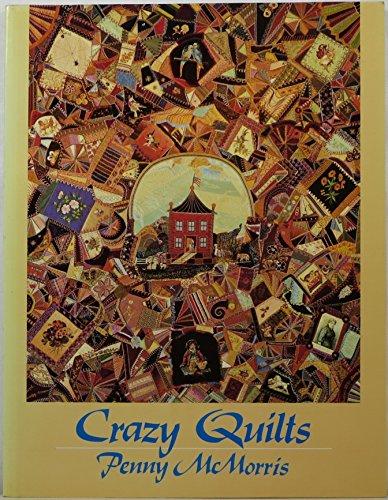 9780525484097: Crazy Quilts