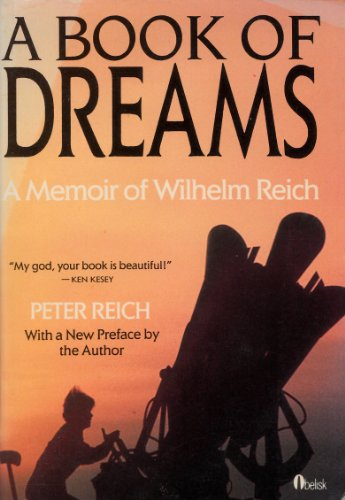 9780525484158: A Book of Dreams: A Memoir of Wilhelm Reich