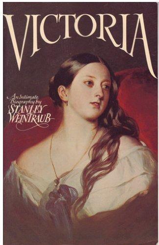 Victoria: Stanley Weintraub