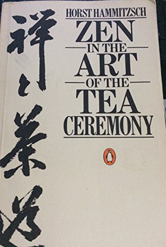 9780525484219: Hammitzsch Horst : Zen in the Art of the Tea Ceremony(Pbk)
