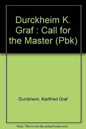 9780525484332: The Call for the Master: the Meaning of Spiritual Guidance on the Way to the Self
