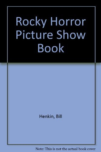 9780525484493: Rocky Horror Picture Show Book