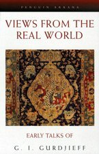 9780525484578: Gurdjieff G.I. : Views from the Real World (Pbk)