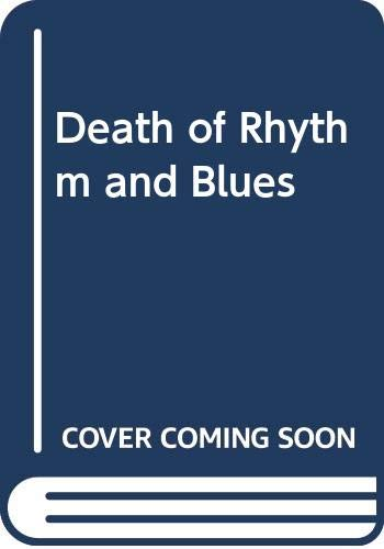 9780525485100: George Nelson : Death of Rhythm & Blues (Pbk)
