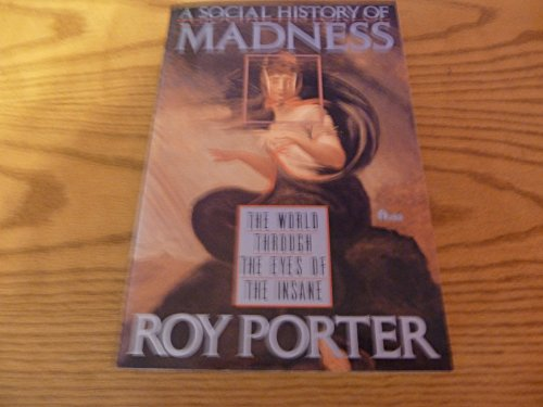 9780525485148: Porter Roy : Social History of Madness (Pbk)