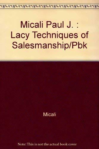 9780525485223: The Lacy Techniques of Salesmanship
