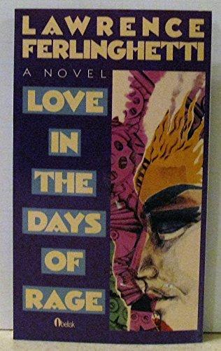 Love in the Days of Rage: Ferlinghetti, Lawrence