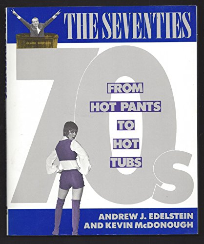 The Seventies: Andrew J. Edelstein