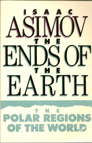 Ends of the Earth: Isaac Asimov