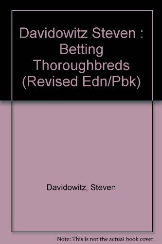 9780525485766: Betting Thoroughbreds