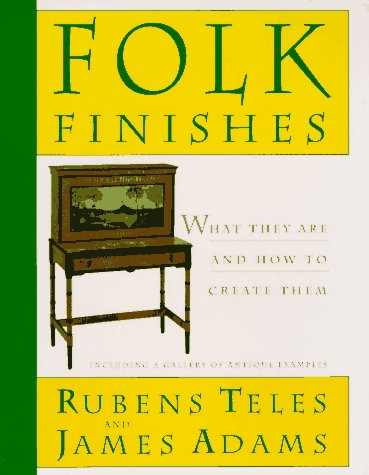 9780525485889: Folk Finishes: What They Are and How to Create Them