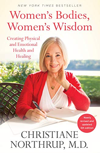 9780525486114: Women's Bodies, Women's Wisdom: Creating Physical and Emotional Health and Healing (Newly Updated and Revised 5th Edition)