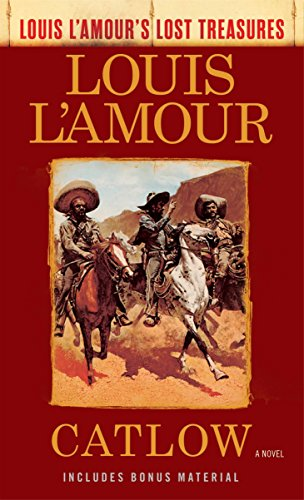 9780525486268: Catlow (Louis L'Amour's Lost Treasures): A Novel