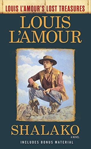9780525486329: Shalako (Louis L'Amour's Lost Treasures): A Novel