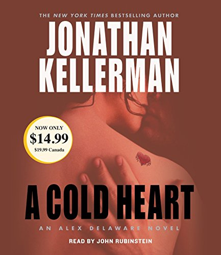 A Cold Heart: Kellerman, Jonathan/ Rubinstein,