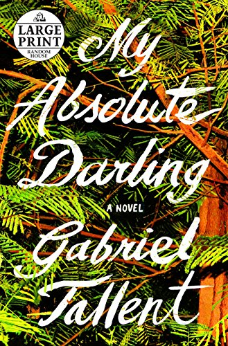 9780525498841: My Absolute Darling (Random House Large Print)
