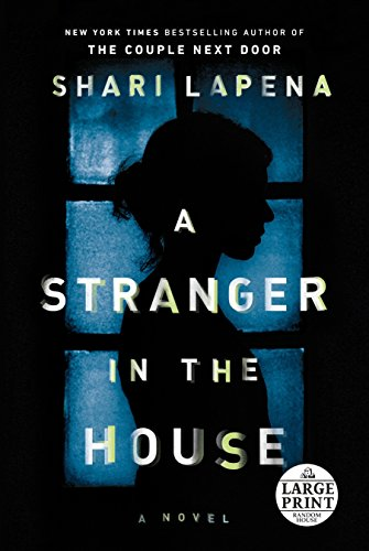 A Stranger In The House:
