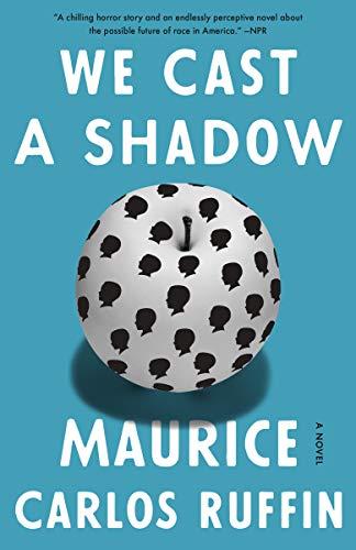 9780525509073: We Cast a Shadow: A Novel