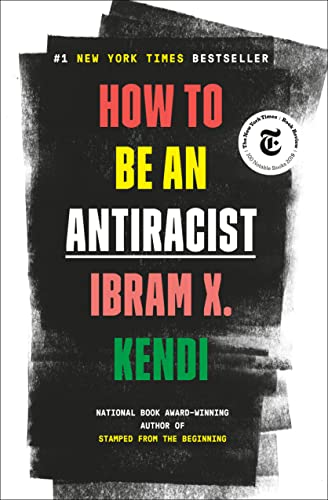 9780525509288: How to Be an Antiracist